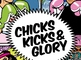 Chicks, Kicks & Glory: Nadia